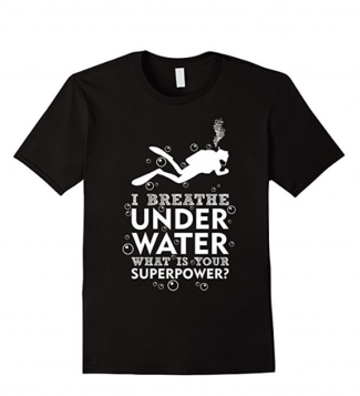 i breathe underwater scuba t-shirt